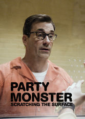 Party Monster: Scratching the Surface Netflix BR (Brazil)
