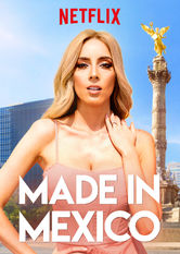 Made in Mexico Netflix ES (España)