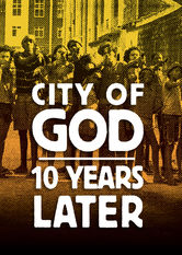 City of God: 10 Years Later Netflix AR (Argentina)