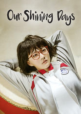 Our Shining Days Netflix BR (Brazil)