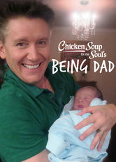 Chicken Soup for the Soul's Being Dad Netflix BR (Brazil)