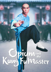 Opium and the Kung Fu Master Netflix BR (Brazil)
