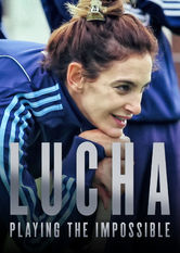Lucha: Playing the Impossible Netflix ES (España)