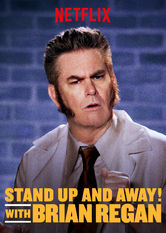 Stand Up and Away! with Brian Regan Netflix BR (Brazil)