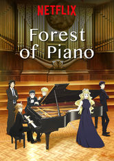 Forest of Piano Netflix ES (España)