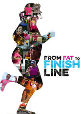 From Fat to Finish Line Netflix BR (Brazil)